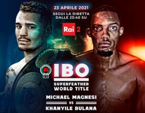 La Grande Boxe PRO torna in Italia con il Mondiale IBO Magnesi vs Bulana